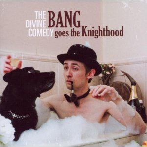The Divine Comedy-Bang goes to Knighthood